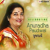 Anuradha Paudwal, Suresh Wadkar – Celebrating Anuradha Paudwal (Gujarati)