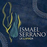 Ismael Serrano – La Llamada