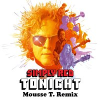 Simply Red – Tonight (Mousse T. Remix)