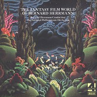 The National Philharmonic Orchestra, Bernard Herrmann – The Fantasy Film World Of Bernard Herrmann