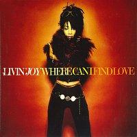 Livin' Joy – Where Can I Find Love [Radio Mix]