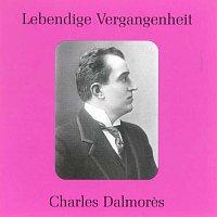 Přední strana obalu CD Lebendige Vergangenheit - Charles Dalmores (1871 - 1939)