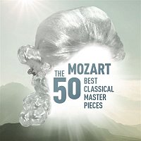 Various  Artists – Mozart - The 50 Best Classical Masterpieces