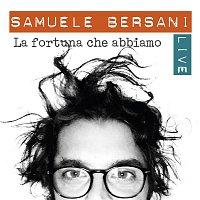 Samuele Bersani – La fortuna che abbiamo (Live)