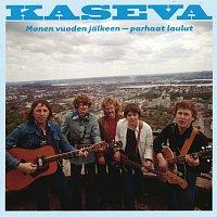 Kaseva – Monen vuoden jalkeen - parhaat laulut