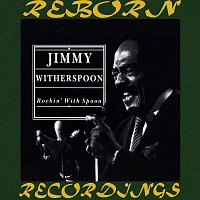 Jimmy Witherspoon – Rockin' with the Spoon (HD Remastered)
