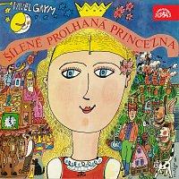 Různí interpreti – Grym: Šíleně prolhaná princezna