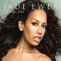 Jade Ewen – It's My Time [International Version]