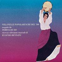 Teresa De Sio – Villanelle Popolaresche Del '500