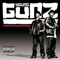 Young Gunz – Brothers From Another