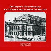 Sanger der Wiener Staatsoper – Die Sanger der Wiener Staatsoper zur Wiedereroffnung des Hauses