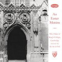 The Choir of King's College, Cambridge, Eric Fletcher, Boris Ord – An Easter Mattins