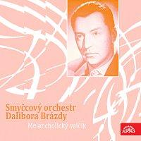 Smyčcový orchestr Dalibora Brázdy – Melancholický valčík