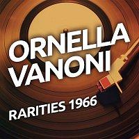 Ornella Vanoni – Ornella Vanoni - Rarietes 1966