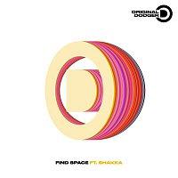 Original Dodger – Find Space (feat. Shakka)