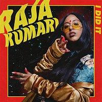 Raja Kumari – I Did It