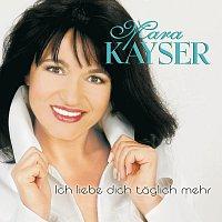 Mara Kayser – Ich Liebe Dich Taglich Mehr