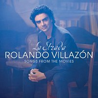 Rolando Villazón – La Strada - Songs From The Movies