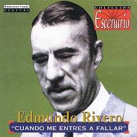 Edmundo Rivero – Cuando Me Entres A Fallar