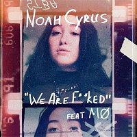 Noah Cyrus, Mo – We Are...