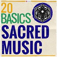 Motettenchor Pforzheim, Rolf Schweizer, Sudwestdeutsches Kammerorchester Pforzheim – 20 Basics: Sacred Music (20 Classical Masterpieces)