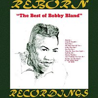 "Bobby ""Blue"" Bland – The Best of Bobby Bland (HD Remastered)"