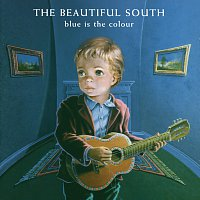 The Beautiful South – Blue Is The Colour