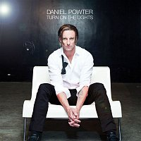 Daniel Powter – Turn On The Lights
