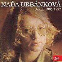 Naďa Urbánková – Singly (1965-1972)