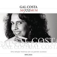 Gal Costa – Maxximum - Gal Costa
