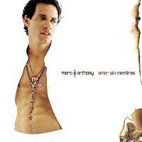 Marc Anthony – Amar Sin Mentiras