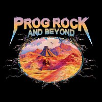 Various Artists.. – Prog Rock & Beyond