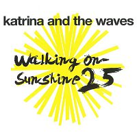Katrina, The Waves – Walking on Sunshine