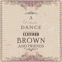 Clifford Brown, Art Farmer Swedish All-Stars – A Delicate Dance
