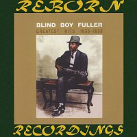 Blind Boy Fuller – Greatest Hits 1935-1938 (HD Remastered)