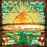 Patty Griffin – Downtown Church