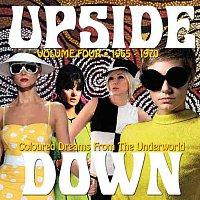 Různí interpreti – Upside Down, Volume 4: Coloured Dreams From The Underworld 1965-1970