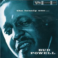 Bud Powell – The Lonely One