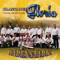 Blaskapelle Gloria – Barenstark