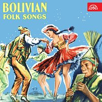 Conjunto Bolivia – Lidové písně z Bolivie