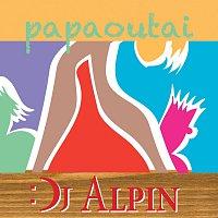 DJ Alpin – Papaoutai