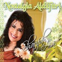 Sharifah Aini – Nostalgia Aidilfitri