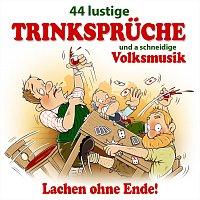 Různí interpreti – 44 lustige Trinkspruche und a schneidige Volksmusik - Lachen ohne Ende! Nr. 3