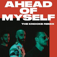 X Ambassadors, The Knocks – Ahead Of Myself [The Knocks Remix]