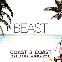 Beast, Tribal, Dream Team – Coast 2 Coast