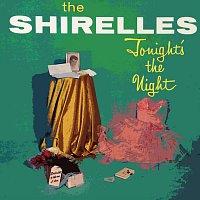 The Shirelles – Tonight's The Night