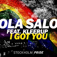 Ola Salo, Kleerup – I Got You