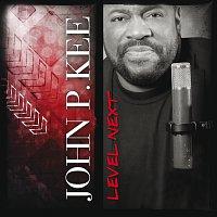 John P. Kee – Level Next