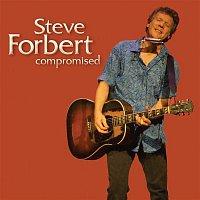 Steve Forbert – Compromised