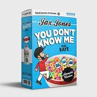 Jax Jones, RAYE – You Don't Know Me [Acoustic Version]